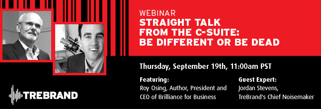 TRB WebinarSMHeaders ST LinkedIn Upcoming Webinar   Straight Talk from the C Suite: BE DiFFERENT or be dead
