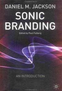 sonic branding Top 10 Books on Marketing
